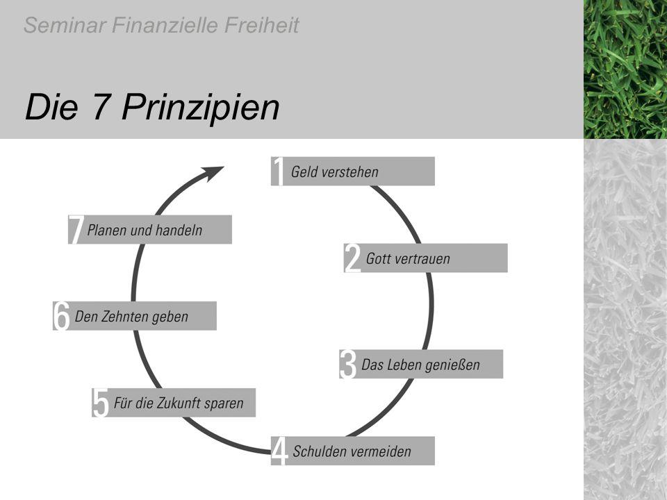 Seminar Finanzielle Freiheit Die 7 Prinzipien