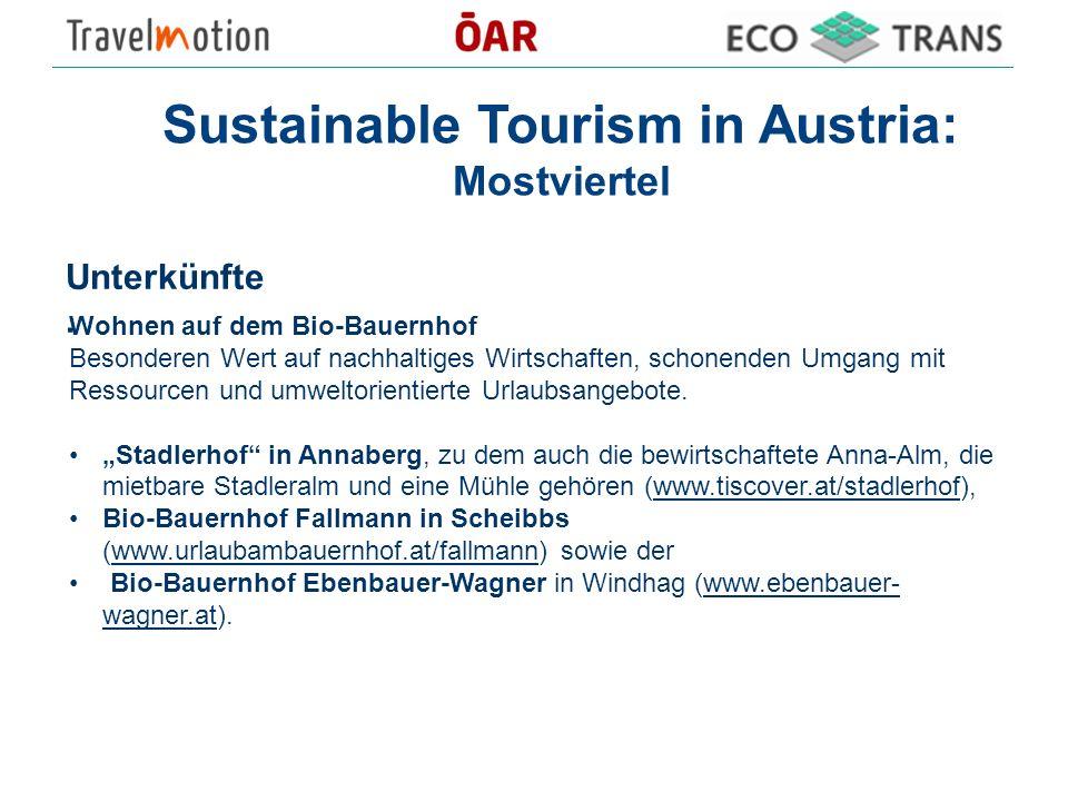 Sustainable Tourism in Austria: Mostviertel Unterkünfte. Wohnen auf dem Bio-Bauernhof Besonderen Wert auf nachhaltiges Wirtschaften, schonenden Umgang