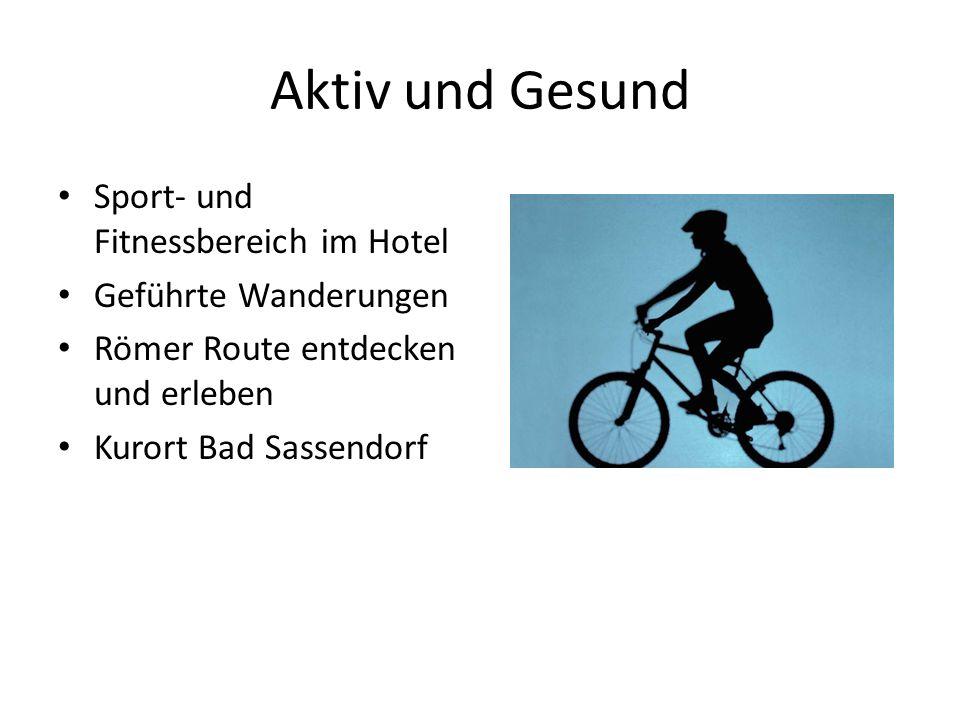 Aktiv und Gesund Sport- und Fitnessbereich im Hotel Geführte Wanderungen Römer Route entdecken und erleben Kurort Bad Sassendorf