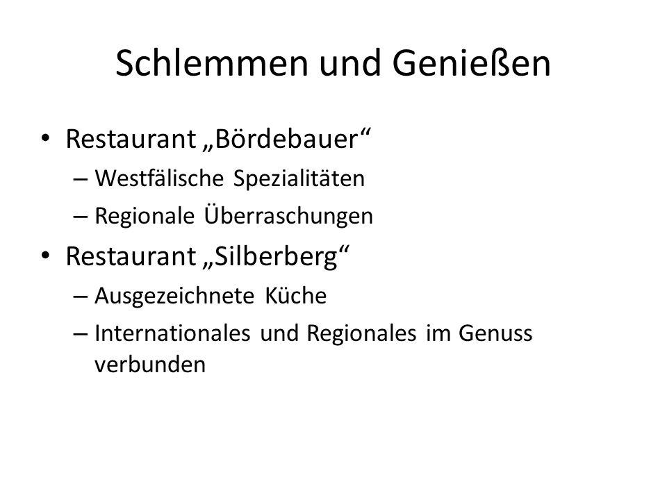 Schlemmen und Genießen Restaurant Bördebauer – Westfälische Spezialitäten – Regionale Überraschungen Restaurant Silberberg – Ausgezeichnete Küche – In