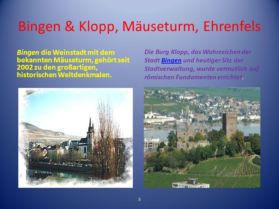 Bingen & Klopp, Mäuseturm, Ehrenfels Bingen die Weinstadt mit dem bekannten Mäuseturm, gehört seit 2002 zu den großartigen, historischen Weltdenkmalen.