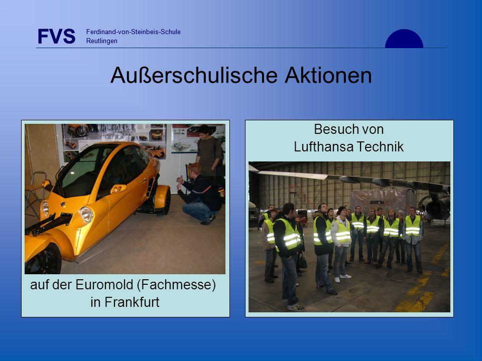 FVS Ferdinand-von-Steinbeis-Schule Reutlingen FVS Ferdinand-von-Steinbeis-Schule Reutlingen Außerschulische Aktionen Besuch von Lufthansa Technik auf