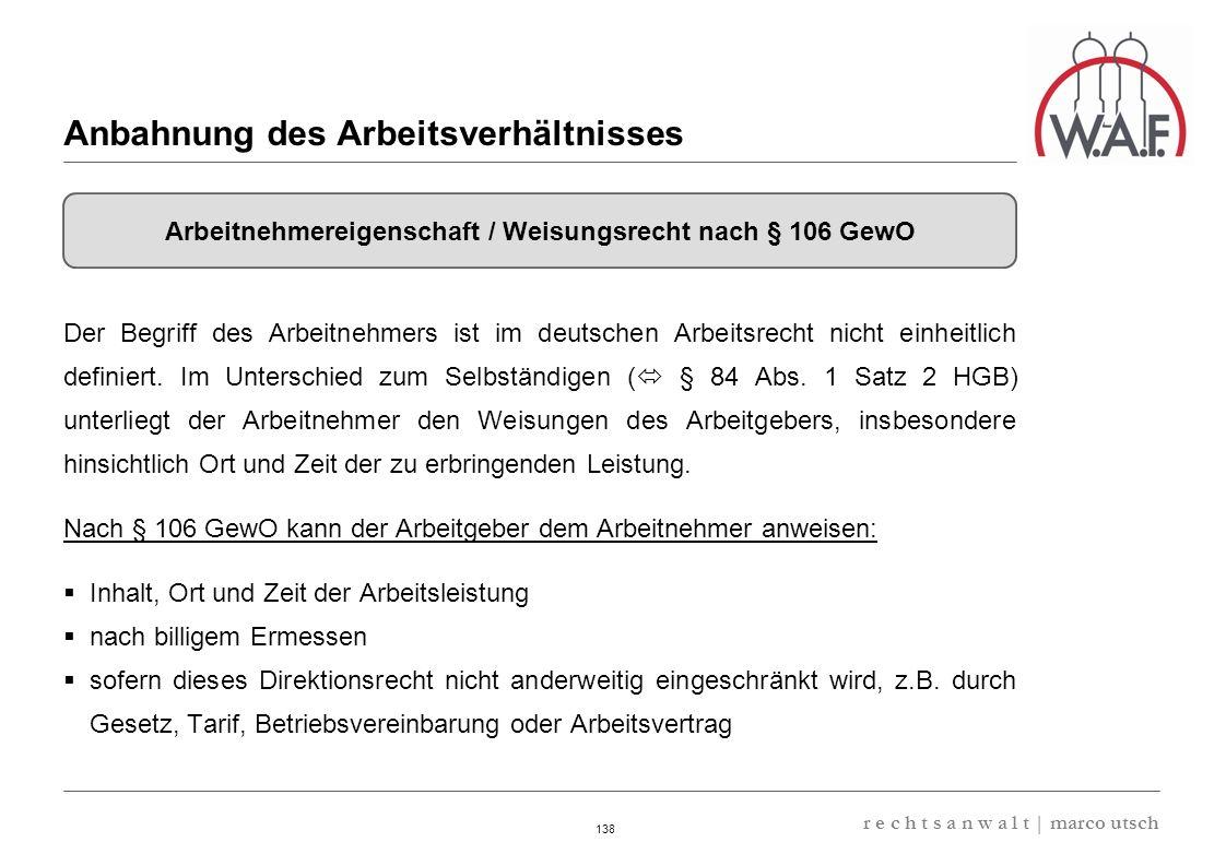 6.57 8.69 13,32 13.24 13,32 13.24 6.12 9.77 138 r e c h t s a n w a l t | marco utsch Der Begriff des Arbeitnehmers ist im deutschen Arbeitsrecht nich