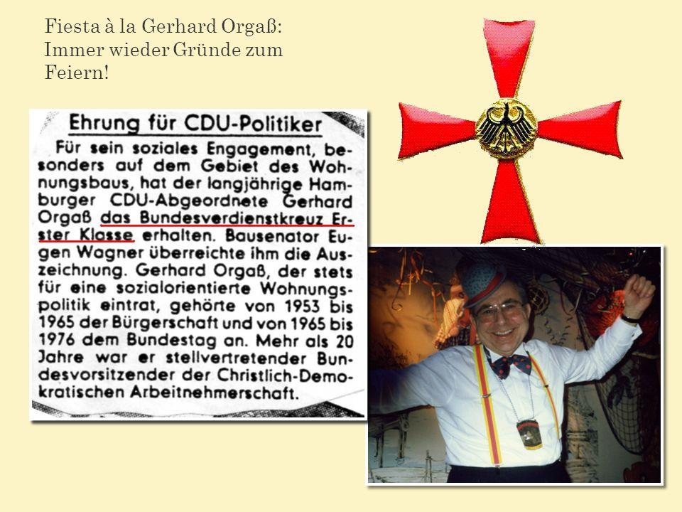 Fiesta à la Gerhard Orgaß: Immer wieder Gründe zum Feiern!