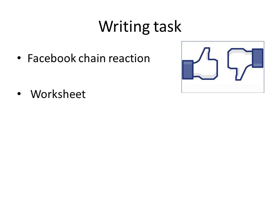 Writing task Facebook chain reaction Worksheet
