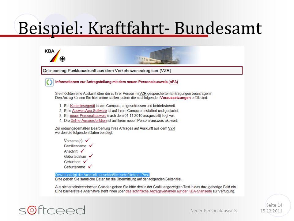 Beispiel: Kraftfahrt- Bundesamt Neuer Personalausweis Seite 14 15.12.2011