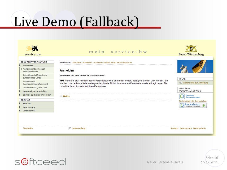 Live Demo (Fallback) Neuer Personalausweis Seite 16 15.12.2011