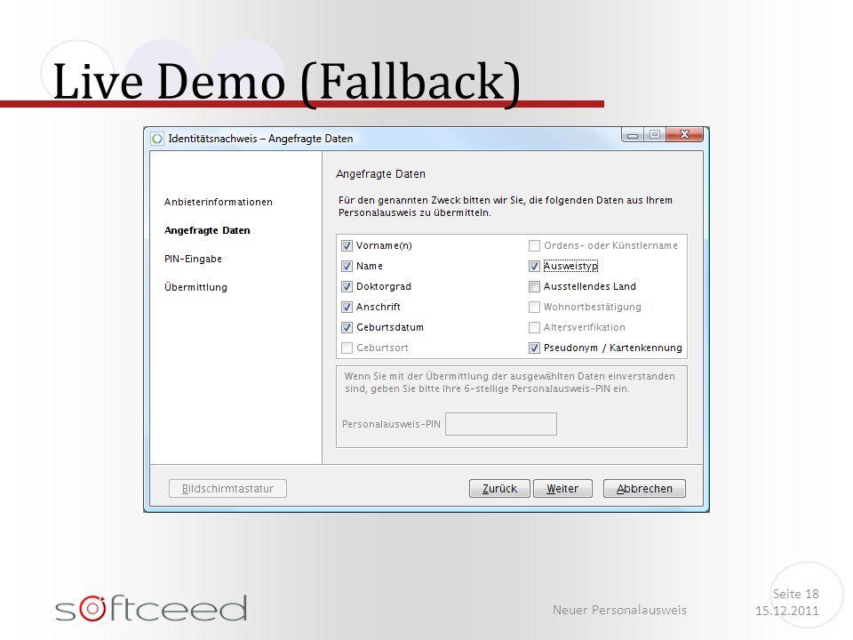 Live Demo (Fallback) Neuer Personalausweis Seite 18 15.12.2011
