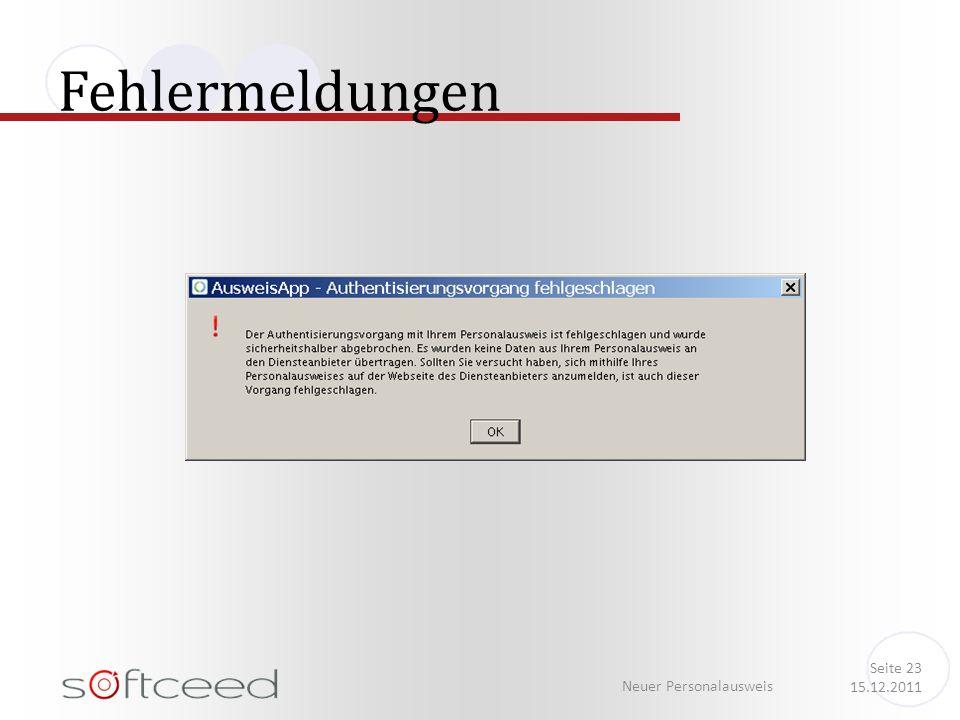 Fehlermeldungen Neuer Personalausweis Seite 23 15.12.2011