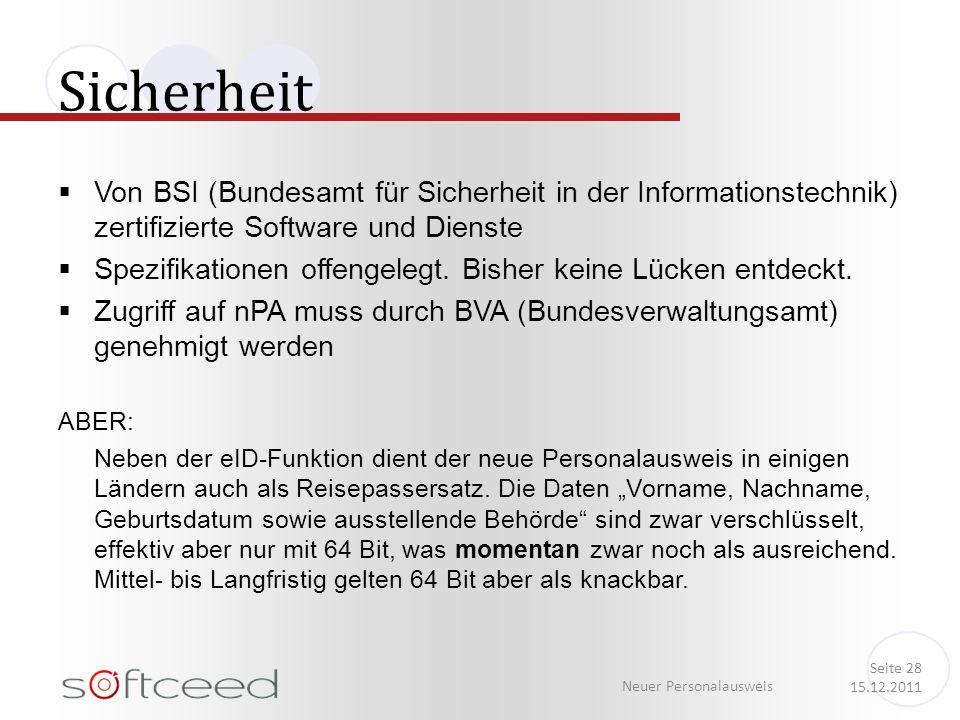 Von BSI (Bundesamt für Sicherheit in der Informationstechnik) zertifizierte Software und Dienste Spezifikationen offengelegt. Bisher keine Lücken entd