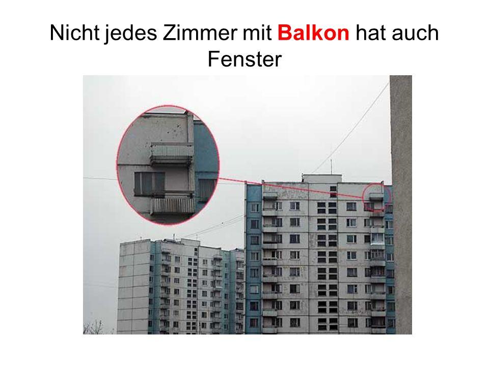 Nicht jedes Zimmer mit Balkon hat auch Fenster