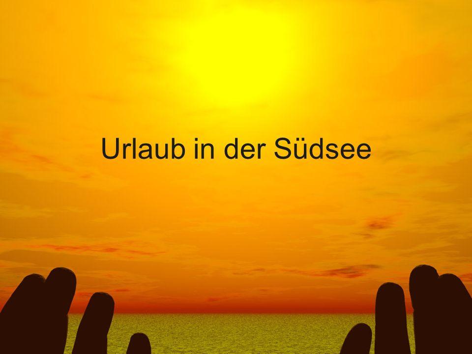 Ein Ehepaar beschließt dem Winter in Deutschland zu entfliehen und bucht eine Woche Südsee.