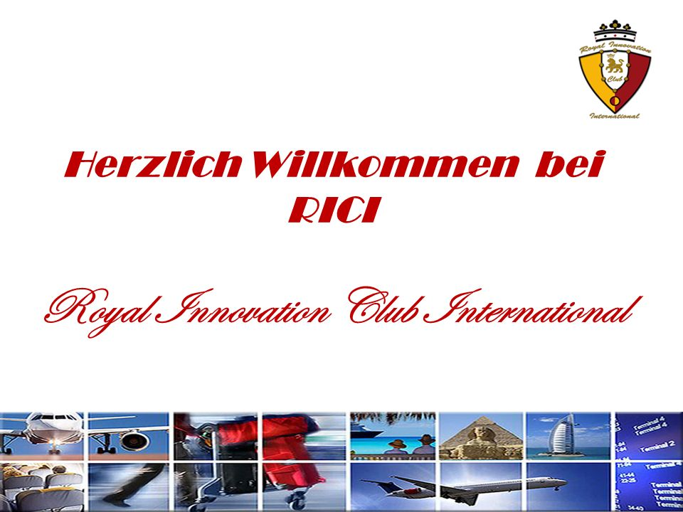 Herzlich Willkommen bei RICI Royal Innovation Club International