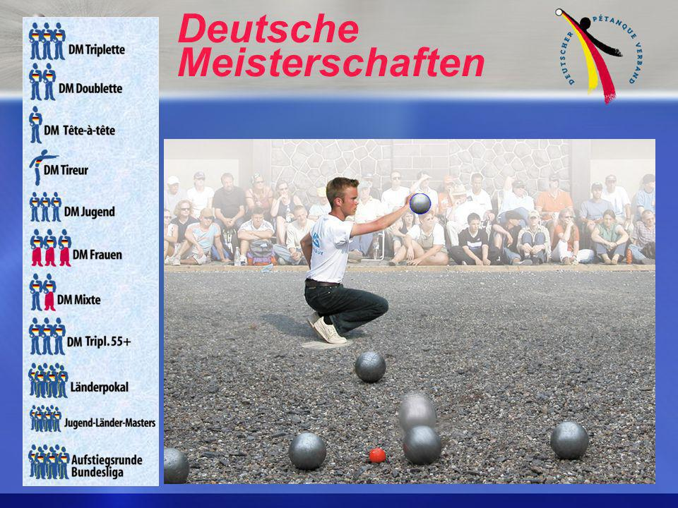 Der DPV ist Mitglied CEP Confédération Européenne de Pétanque DBV Deutscher Boccia Verband FIPJP Fédération Internationale de Pétanque et Jeu Provença