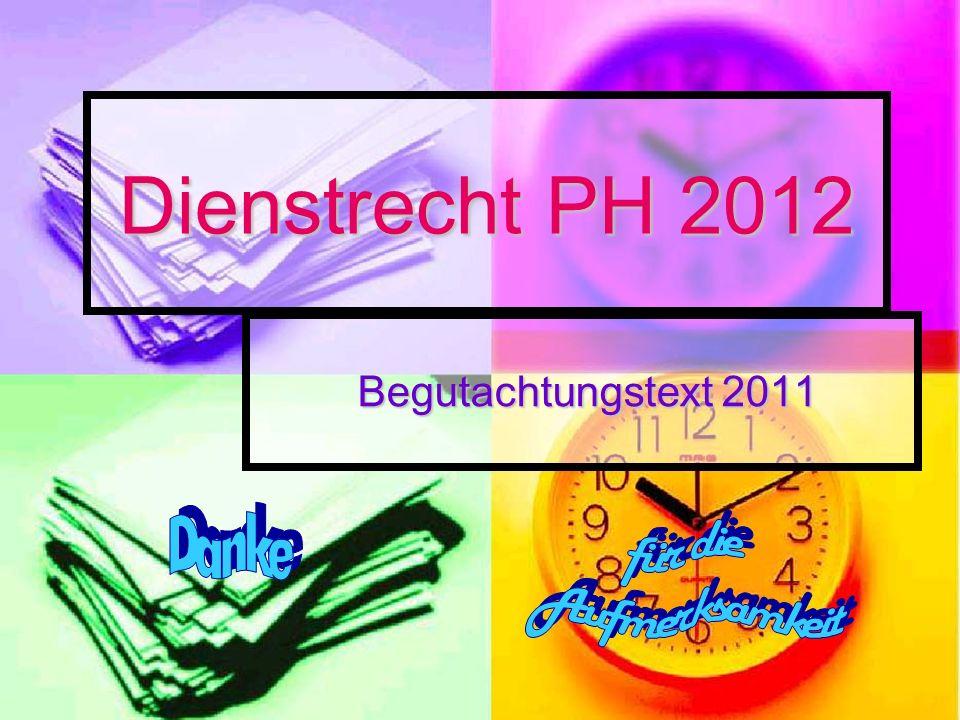 Dienstrecht PH 2012 Begutachtungstext 2011 Begutachtungstext 2011