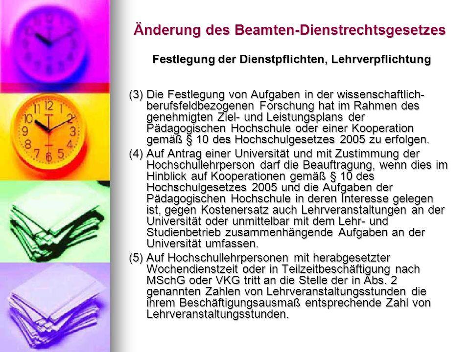 Änderung des Beamten-Dienstrechtsgesetzes Wissenschaftlich-berufsfeldbezogene Forschung § 200j.