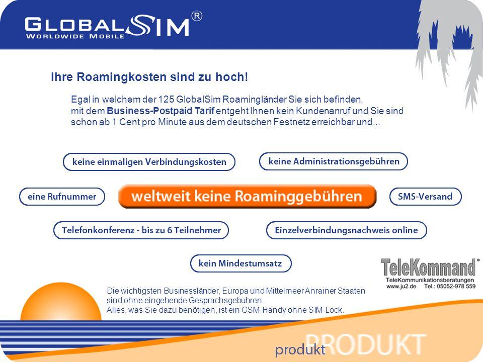 Egal in welchem der 125 GlobalSim Roamingländer Sie sich befinden, mit dem Business-Postpaid Tarif entgeht Ihnen kein Kundenanruf und Sie sind schon ab 1 Cent pro Minute aus dem deutschen Festnetz erreichbar und...