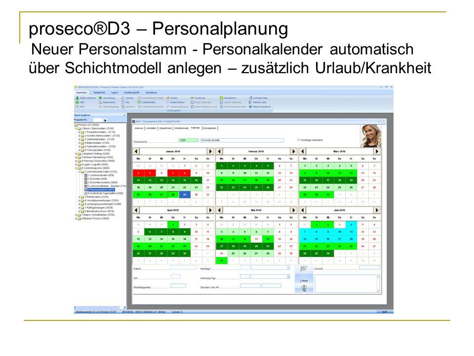proseco®D3 – Personalplanung Neuer Personalstamm - Personalkalender automatisch über Schichtmodell anlegen – zusätzlich Urlaub/Krankheit