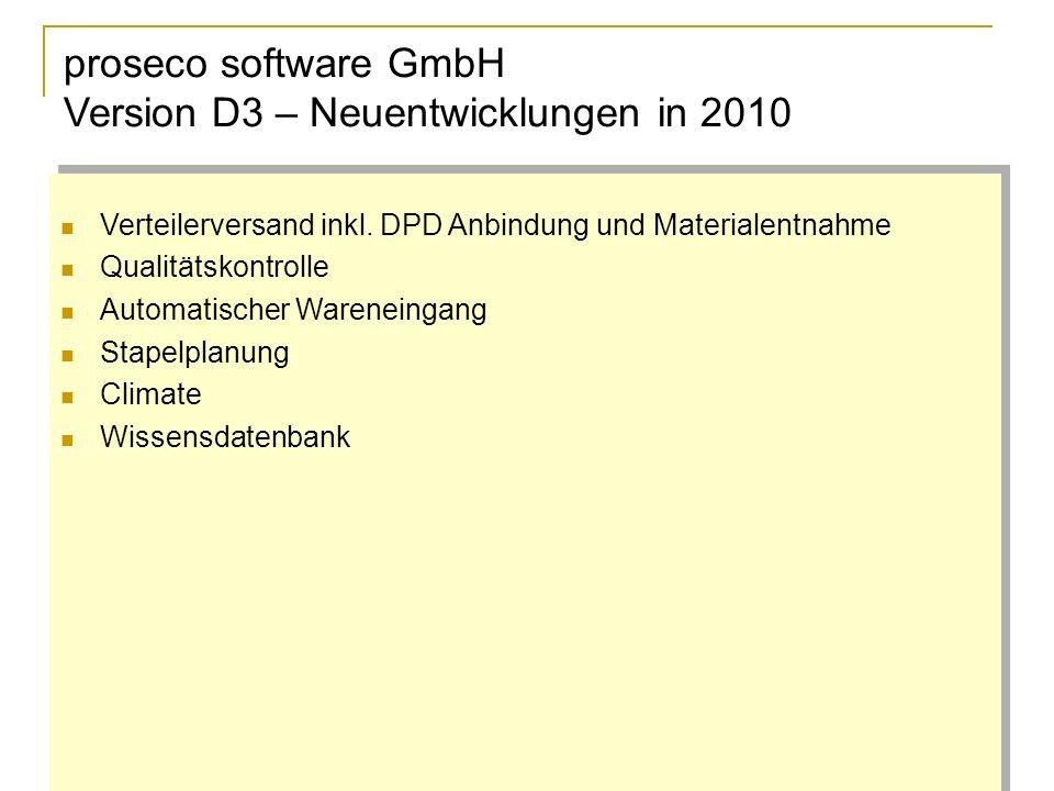 proseco software GmbH Version D3 – Neuentwicklungen in 2010 Verteilerversand inkl.