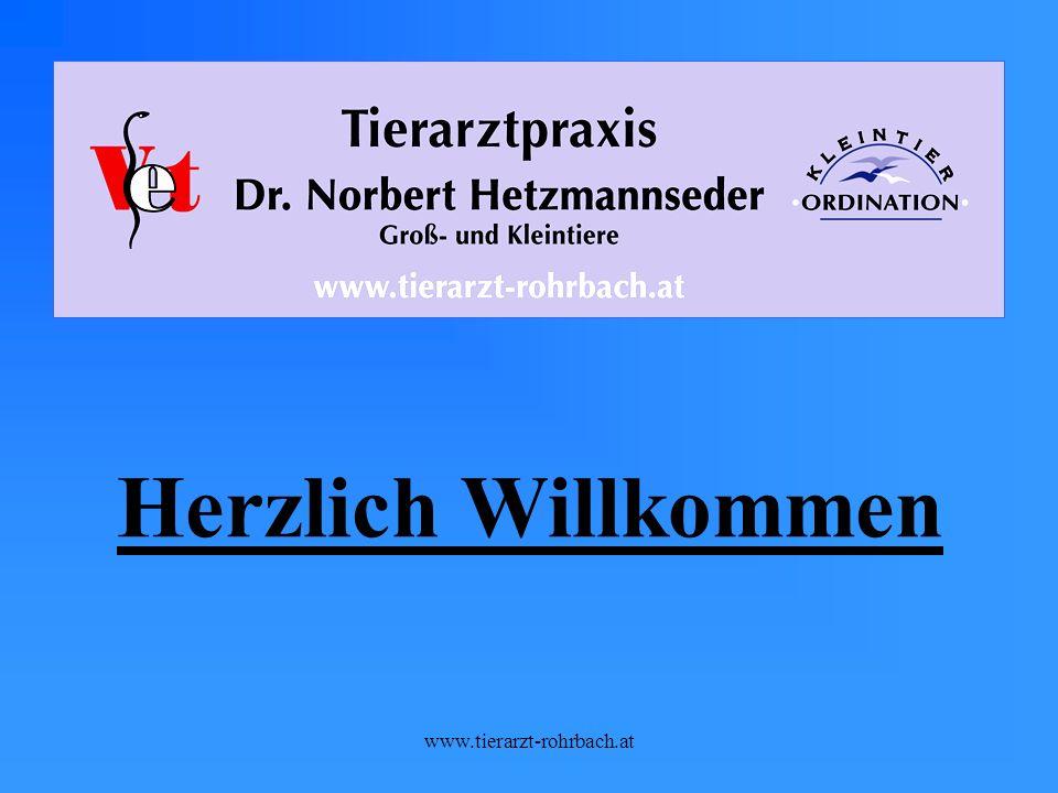 www.tierarzt-rohrbach.at Herzlich Willkommen