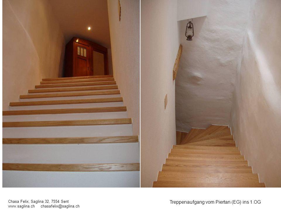 Treppenaufgang vom Piertan (EG) ins 1.OG Chasa Felix, Saglina 32, 7554 Sent www.saglina.ch chasafelix@saglina.ch