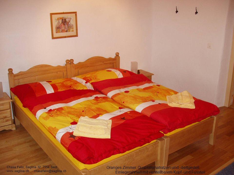 Oranges Zimmer, Qualitätsmatratzen und –bettgestell, Einlegerahmen mit verstellbarem Kopf- und Fussteil Chasa Felix, Saglina 32, 7554 Sent www.saglina
