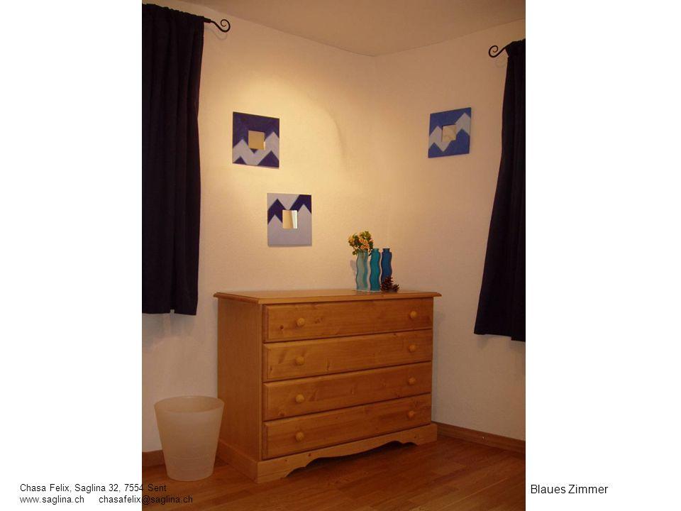 Blaues Zimmer Chasa Felix, Saglina 32, 7554 Sent www.saglina.ch chasafelix@saglina.ch
