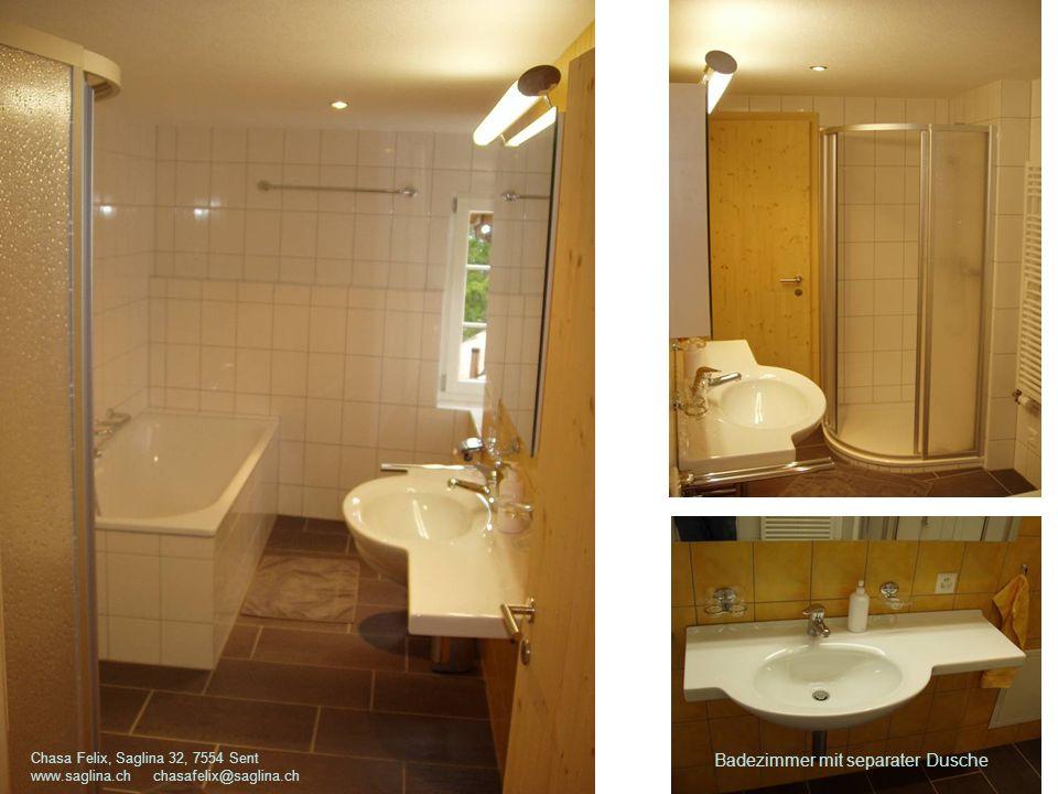 Badezimmer mit separater Dusche Chasa Felix, Saglina 32, 7554 Sent www.saglina.ch chasafelix@saglina.ch