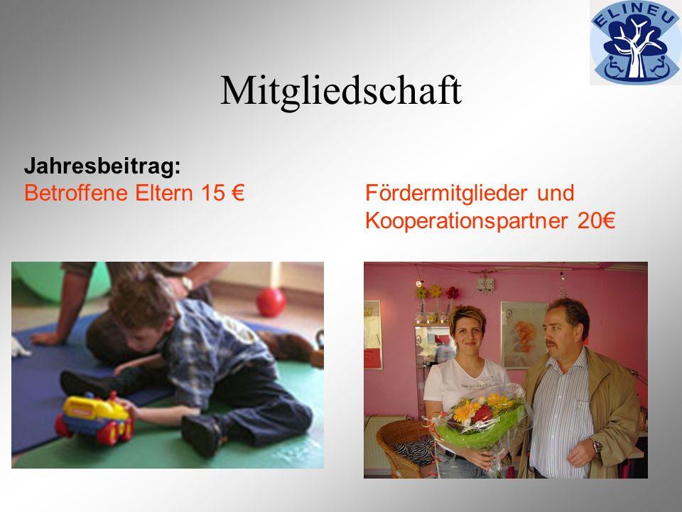 Mitgliedschaft Jahresbeitrag: Betroffene Eltern 15 Fördermitglieder und Kooperationspartner 20
