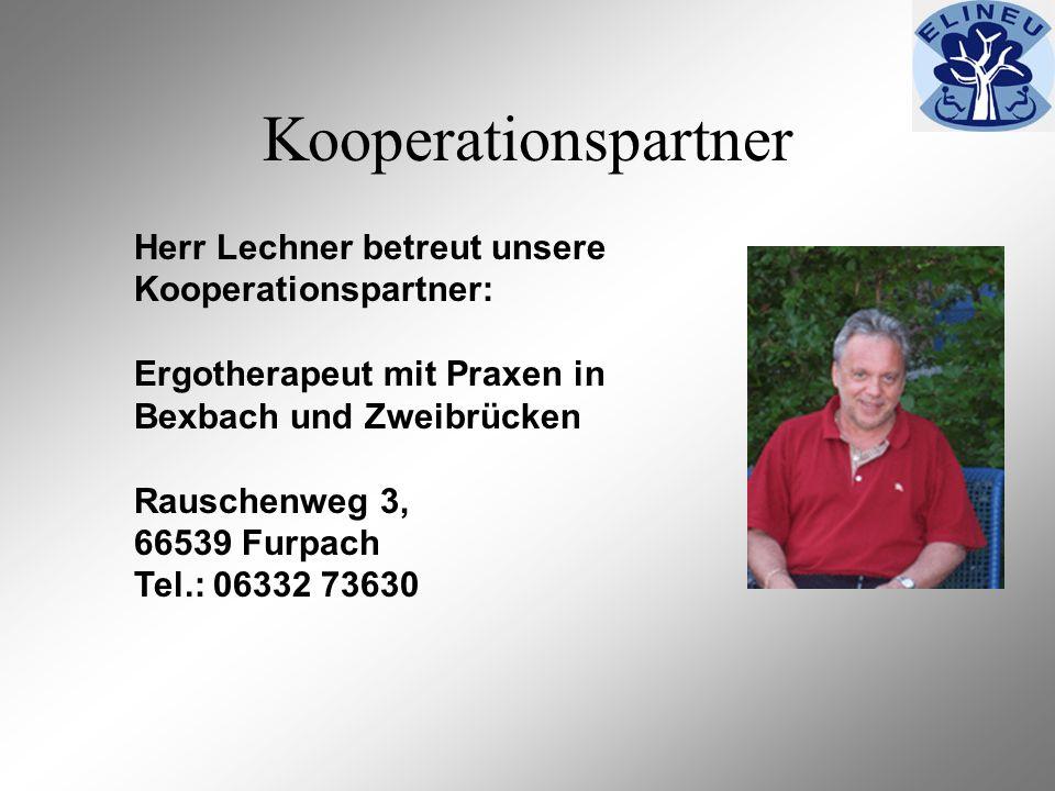 Kooperationspartner Herr Lechner betreut unsere Kooperationspartner: Ergotherapeut mit Praxen in Bexbach und Zweibrücken Rauschenweg 3, 66539 Furpach Tel.: 06332 73630