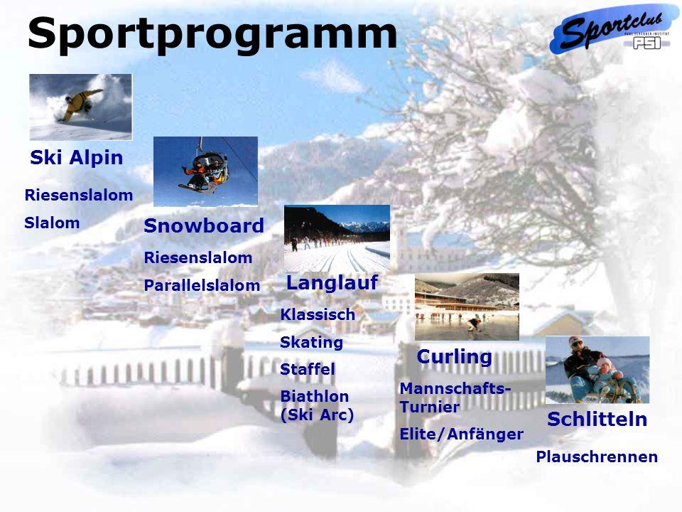 Ski Alpin Riesenslalom Slalom Schlitteln Plauschrennen Snowboard Riesenslalom Parallelslalom Langlauf Klassisch Skating Staffel Biathlon (Ski Arc) Cur
