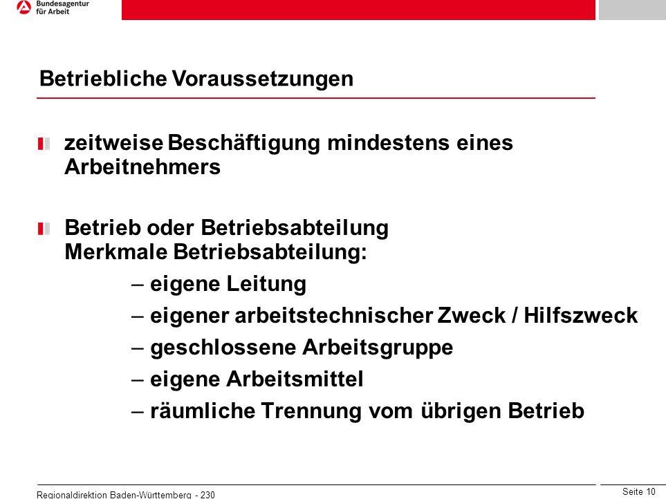 Seite 10 Regionaldirektion Baden-Württemberg - 230 zeitweise Beschäftigung mindestens eines Arbeitnehmers Betrieb oder Betriebsabteilung Merkmale Betr