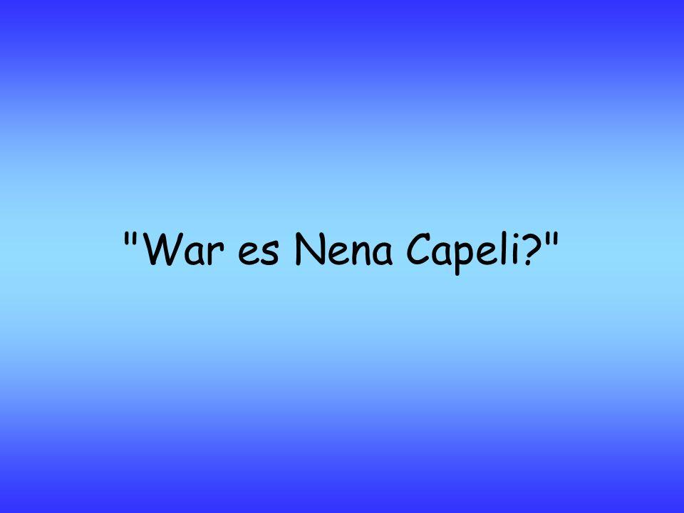 War es Nena Capeli