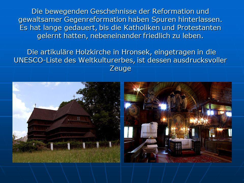 Die bewegenden Geschehnisse der Reformation und gewaltsamer Gegenreformation haben Spuren hinterlassen.