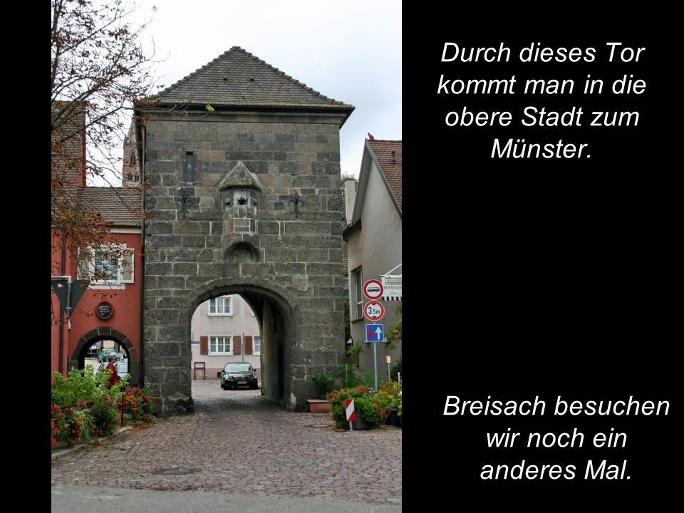 Durch dieses Tor kommt man in die obere Stadt zum Münster.