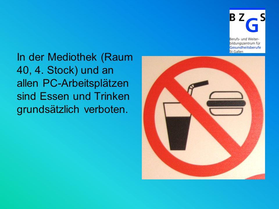 In der Mediothek (Raum 40, 4. Stock) und an allen PC-Arbeitsplätzen sind Essen und Trinken grundsätzlich verboten.