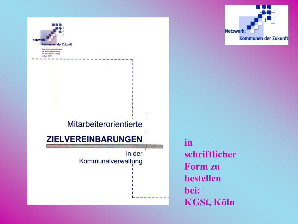 In Eppelborn: –weitere drei Zielvereinbarungen( Saubere Gemeinde, Öko-Audit, Bürgeramt und -info) –Fortsetzung in 2.002, gekoppelt an produktorientier