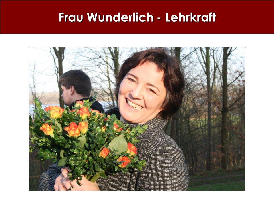 Frau Wunderlich - Lehrkraft