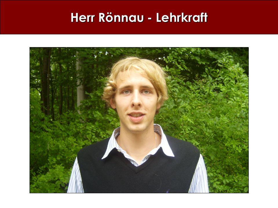 Herr Rönnau - Lehrkraft