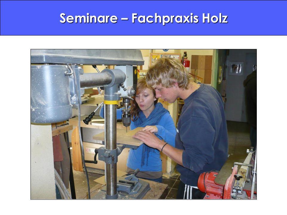 Seminare – Fachpraxis Holz