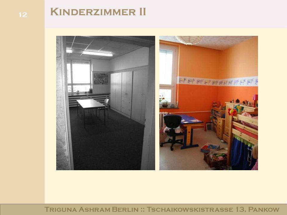 Haus am Schloss Niederschönhausen 12 Kinderzimmer II Triguna Ashram Berlin :: Tschaikowskistraße 13, Pankow