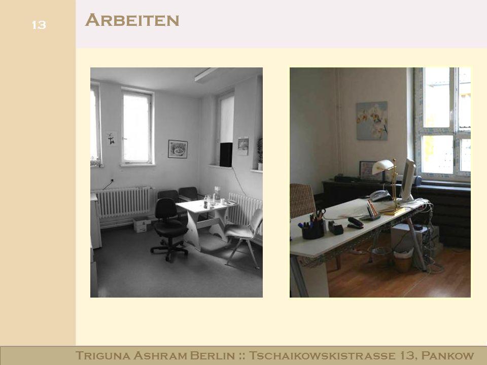 Haus am Schloss Niederschönhausen 13 Arbeiten Triguna Ashram Berlin :: Tschaikowskistraße 13, Pankow