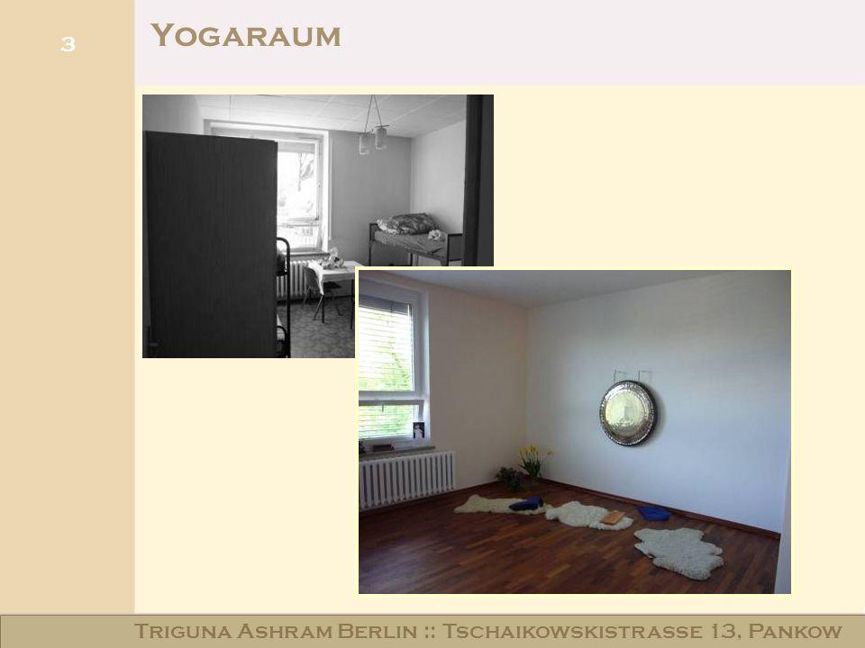 Haus am Schloss Niederschönhausen 3 Yogaraum Triguna Ashram Berlin :: Tschaikowskistraße 13, Pankow