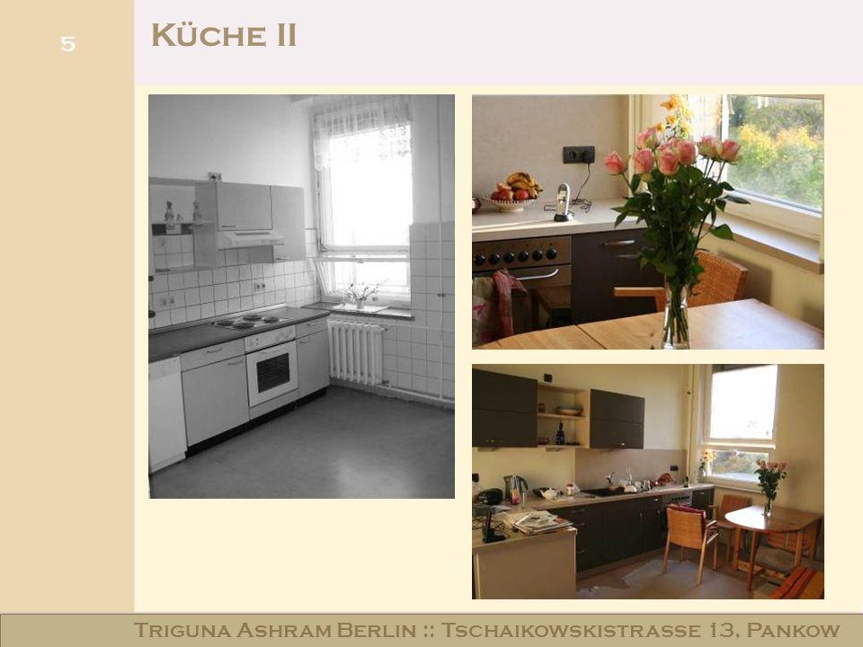 Haus am Schloss Niederschönhausen 5 Küche II Triguna Ashram Berlin :: Tschaikowskistraße 13, Pankow