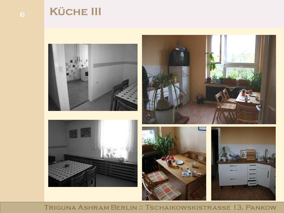 Haus am Schloss Niederschönhausen 6 Küche III Triguna Ashram Berlin :: Tschaikowskistraße 13, Pankow