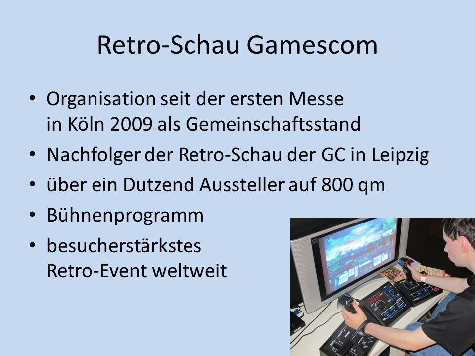 Retro-Schau Gamescom Organisation seit der ersten Messe in Köln 2009 als Gemeinschaftsstand Nachfolger der Retro-Schau der GC in Leipzig über ein Dutz