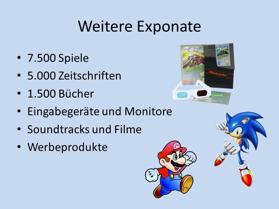 Weitere Exponate 7.500 Spiele 5.000 Zeitschriften 1.500 Bücher Eingabegeräte und Monitore Soundtracks und Filme Werbeprodukte