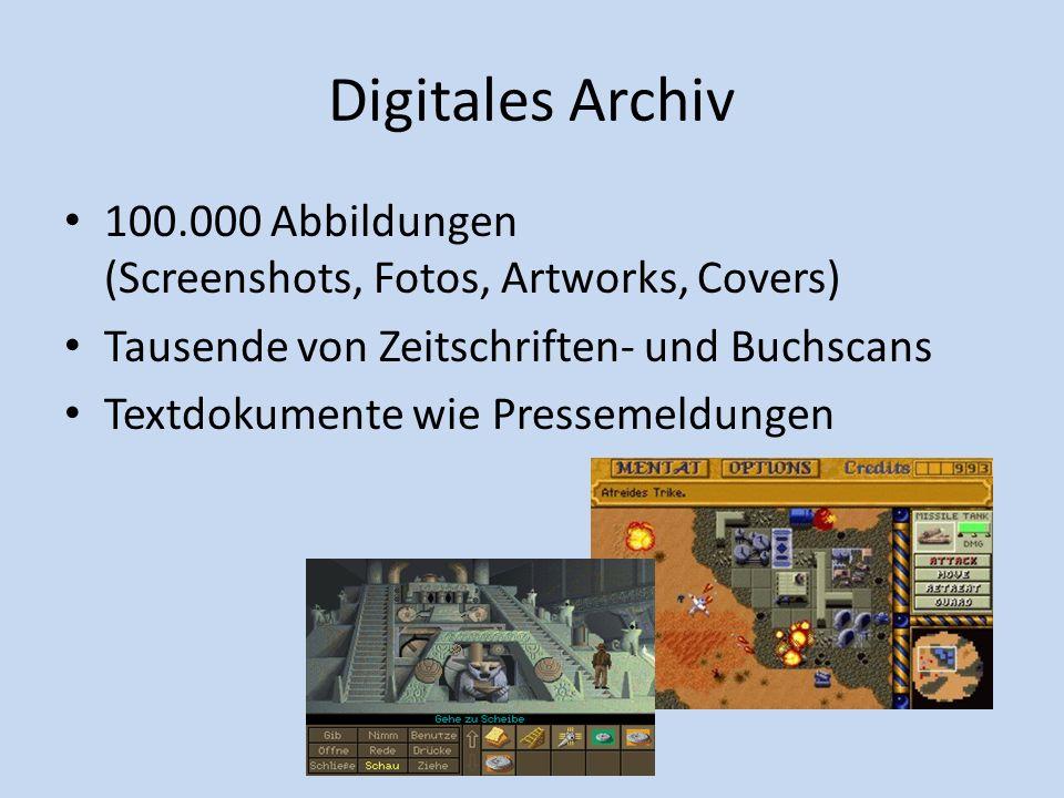 Digitales Archiv 100.000 Abbildungen (Screenshots, Fotos, Artworks, Covers) Tausende von Zeitschriften- und Buchscans Textdokumente wie Pressemeldunge