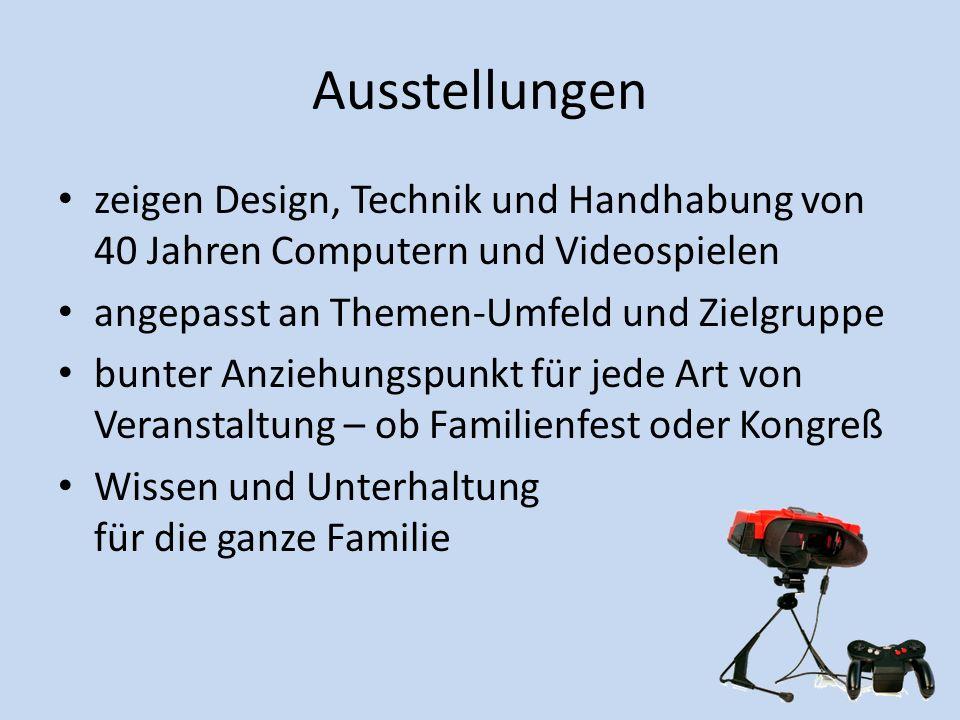 Ausstellungen zeigen Design, Technik und Handhabung von 40 Jahren Computern und Videospielen angepasst an Themen-Umfeld und Zielgruppe bunter Anziehun