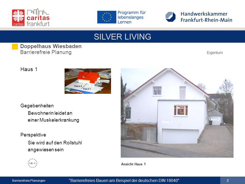 SILVER LIVING 13 Barrierefreies Bauen am Beispiel der deutschen DIN 18040 Barrierefreie Planungen Grundriss EG Neubau Einfamilienwohnhaus Limburg Altersruhesitz Eigentum